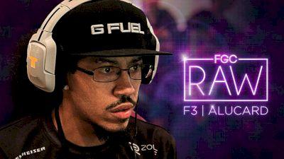 FGC RAW: F3 | alucarD (Series Trailer)