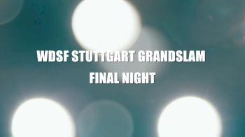 Last Night Of The WDSF Stuttgart Grand Slam