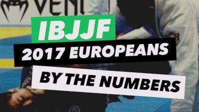 IBJJF 2017 European Championships By The Numbers
