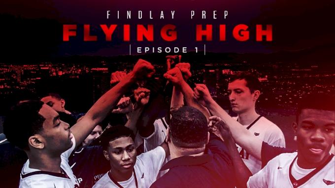 Findlay Prep: Flying High (Episode 1)