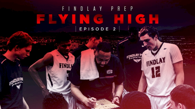 Findlay Prep: Flying High (Episode 2)
