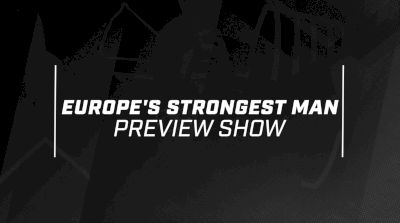 Europe's Strongest Man 2017 Preview Show