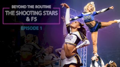 Beyond The Routine: World Cup Shooting Stars & Maryland Twisters F5 (Episode 1)