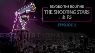 Beyond The Routine: World Cup Shooting Stars & Maryland Twisters F5 (Episode 2)