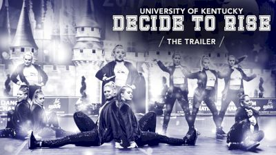 Decide To Rise: University Of Kentucky Dance (Trailer)