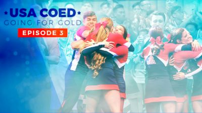 Going For Gold: USA Coed | Season 2 (Episode 3)