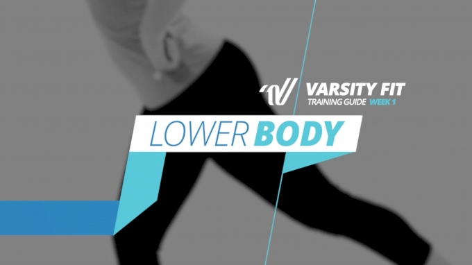 Varsity Fit: Week 1, EX 1, Lower Body