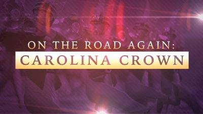On The Road Again: Carolina Crown (Trailer)