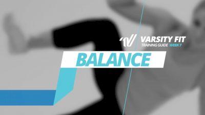 VARSITY FIT: Week 7, Ex 13, Balance