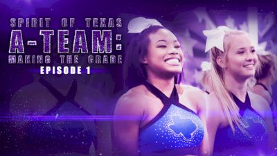 Spirit Of Texas A-Team: Making The Grade (Episode 1)