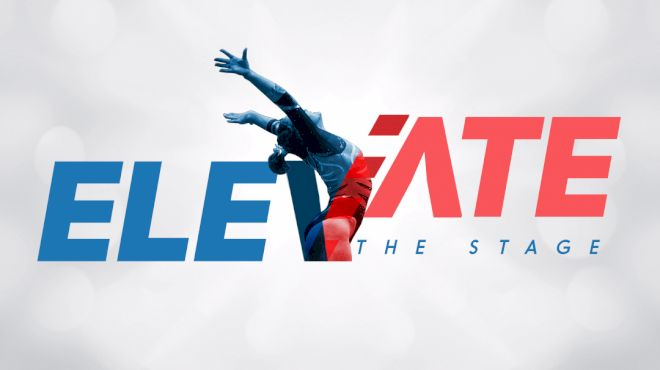 FloGymnastics To Live Stream Elevate The Stage Meets In 2018