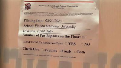 Florida Memorial University [Virtual Spirit Rally Open Prelims] 2021 NCA & NDA Collegiate Cheer & Dance Championship