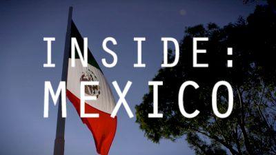 INSIDE: Mexico | Symmonds & Manzano (Episode 1)