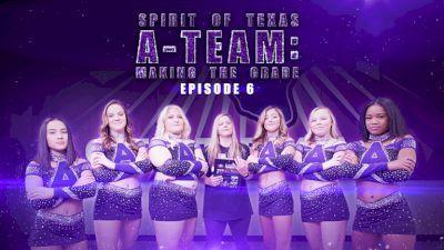 Spirit Of Texas A-Team: Making The Grade (Episode 6)