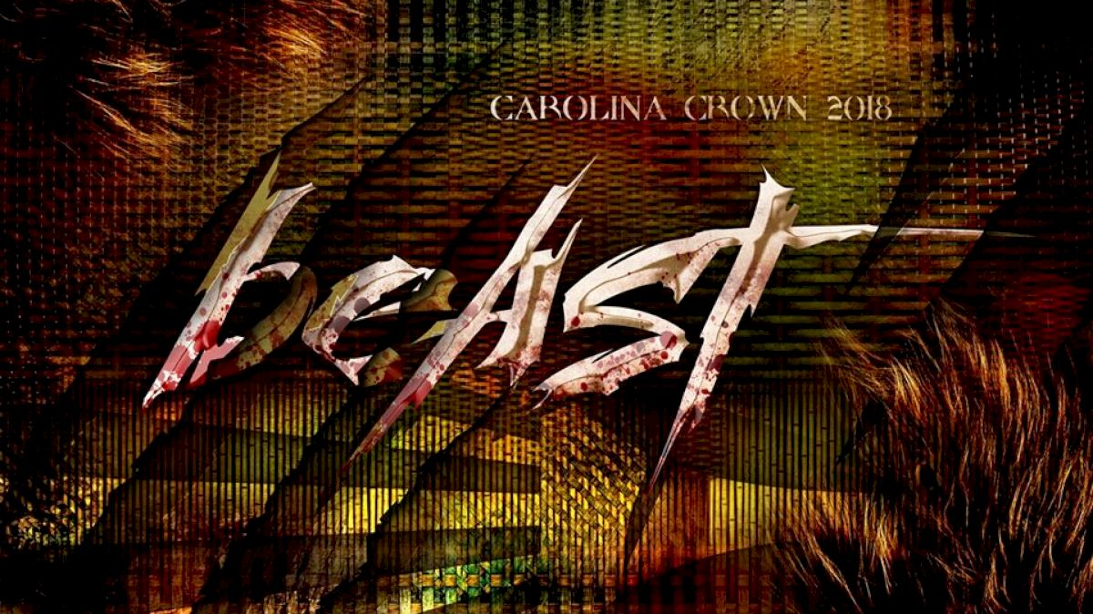 Carolina Crown Releases Teaser And It's A Beast!