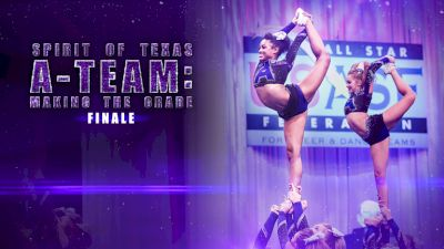 Spirit Of Texas A-Team: Making The Grade (Finale)