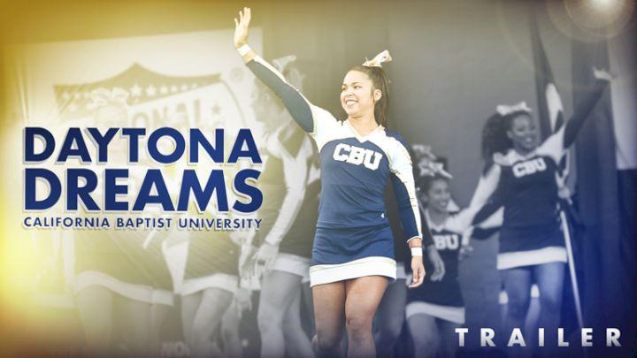 Daytona Dreams: California Baptist University