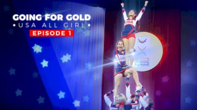 Going For Gold: USA All Girl | Season 3 (Episode 1)