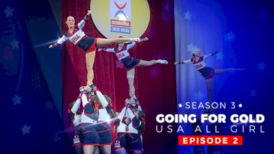 Going For Gold: USA All Girl | Season 3 (Episode 2)