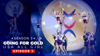 Going For Gold: USA All Girl | Season 3 (Episode 3)
