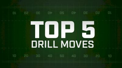 TOP 5: Drill Moves BOA 2018 WEEK 3