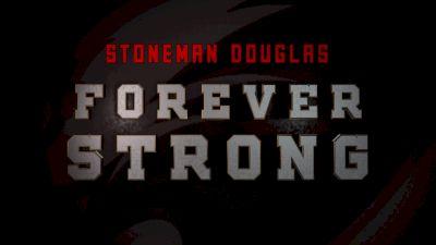 Stoneman Douglas: Forever Strong
