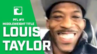 PFL's Louis Taylor Says Tournament 'Sucked,' Eyes $1 Million Prize