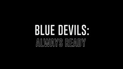 Blue Devils: Always Ready
