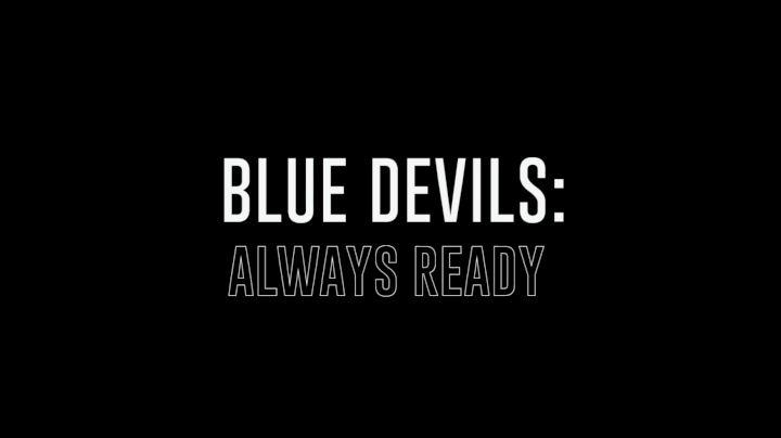 Blue Devils: Always Ready