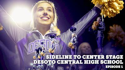 Sideline To Center Stage: Desoto Central High School