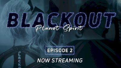 "BLACKOUT: Planet Spirit | ""Overcoming Adversity"" (Episode 2)"