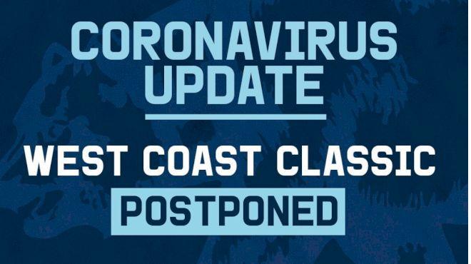 West Coast Classic Is Postponed Due To Coronavirus