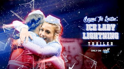Beyond The Routine: ICE Lady Lightning (Trailer)