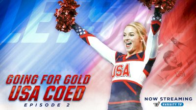 Going For Gold: USA Coed | Season 4 (Episode 2)