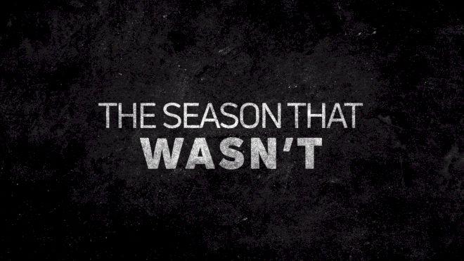 The Season That Wasn't