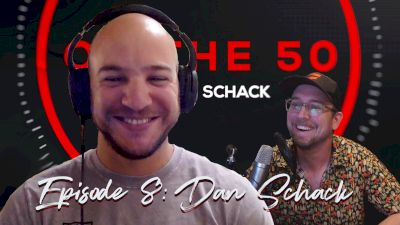Chris Walker | On The 50 with Dan Schack (Ep. 8)