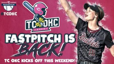 Fastpitch Returns With 2020 Triple Crown OKC