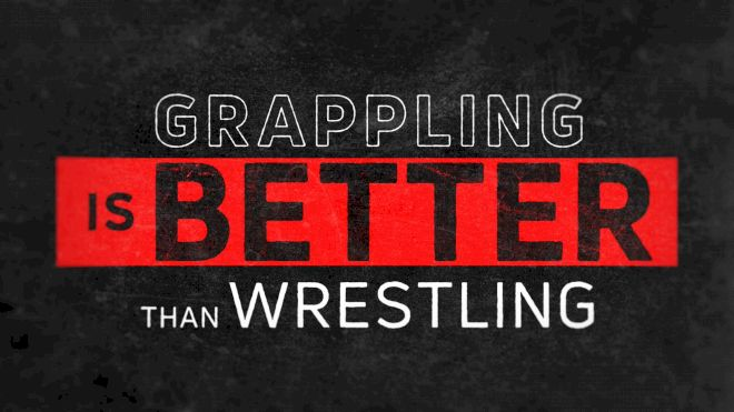 Grappling Is Better Than Wrestling