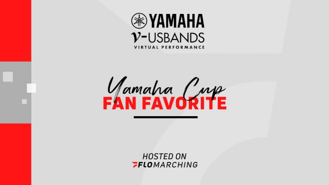 Fan Favorite: 2020 USBands Yamaha Cup