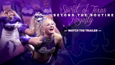 Beyond The Routine: Spirit Of Texas Royalty (Trailer)