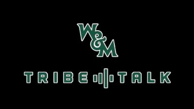 William & Mary Tribe Talk (Ep. 19)