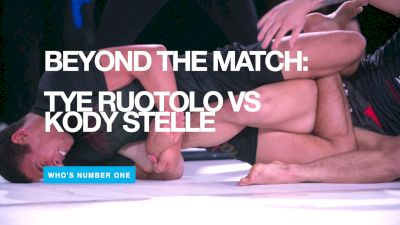 Beyond The Match: Tye Ruotolo vs Kody Steele