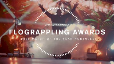 Vote NOW for 2020 Match Of The Year | FloGrappling Awards