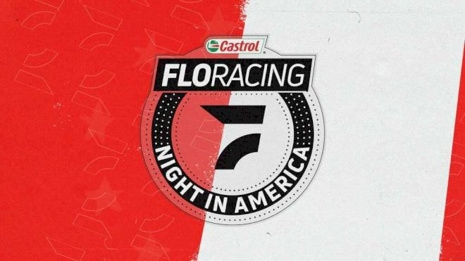 Driver Information For Castrol® FloRacing Night In America