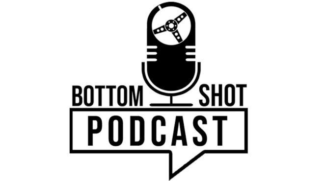 The Bottom Shot Podcast