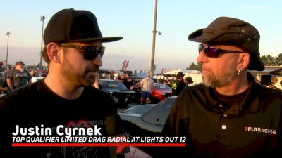 Justin Cyernek Tops Lights Out 12 Qualifying In Limited Drag Radial