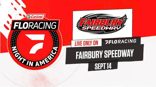 How to Watch: 2021 Castrol FloRacing Night in America at Fairbury Speedway