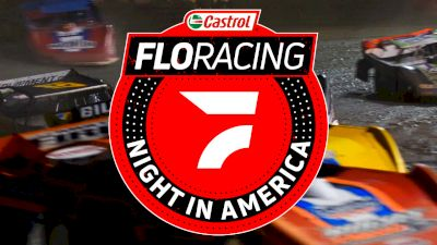 Castrol FloRacing Night In America Series Preview