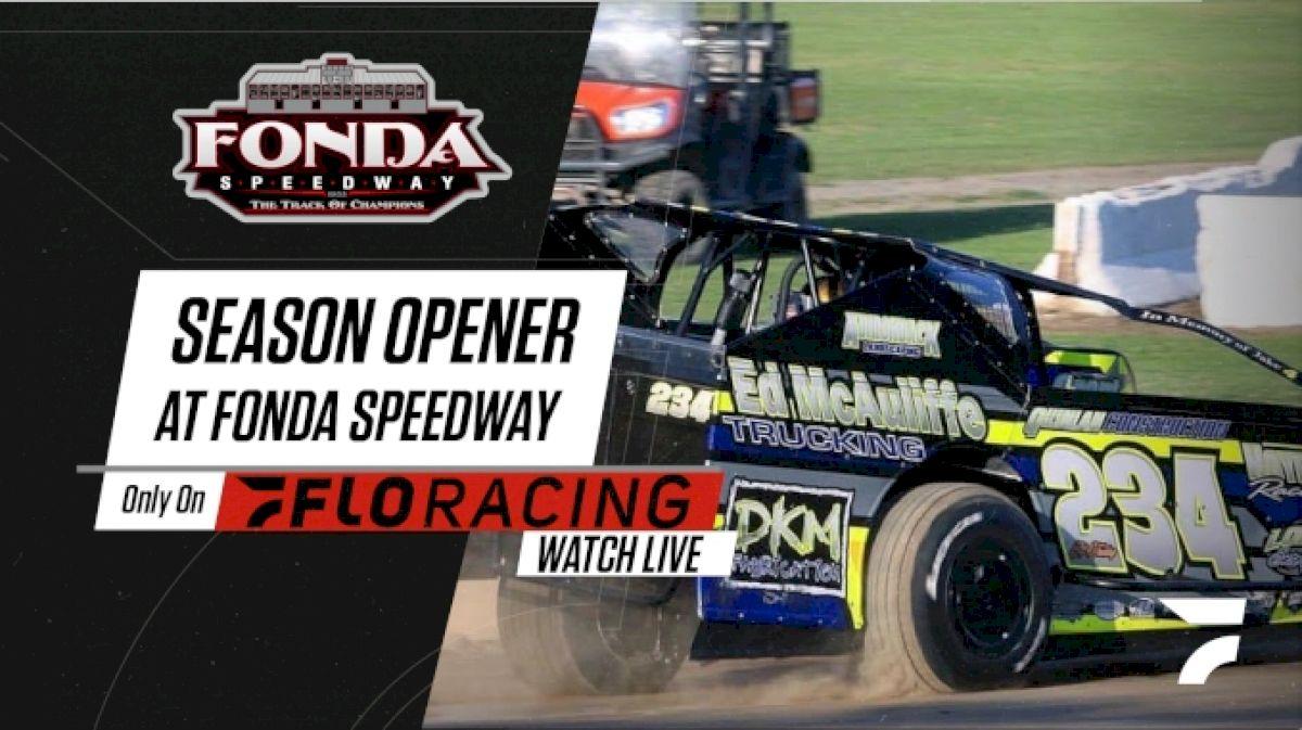 How to Watch: 2021 Season Opener at Fonda Speedway