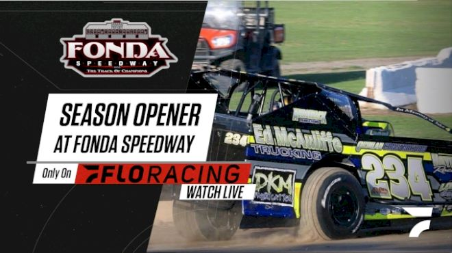 How to Watch: 2021 Season Opener at Fonda Speedway